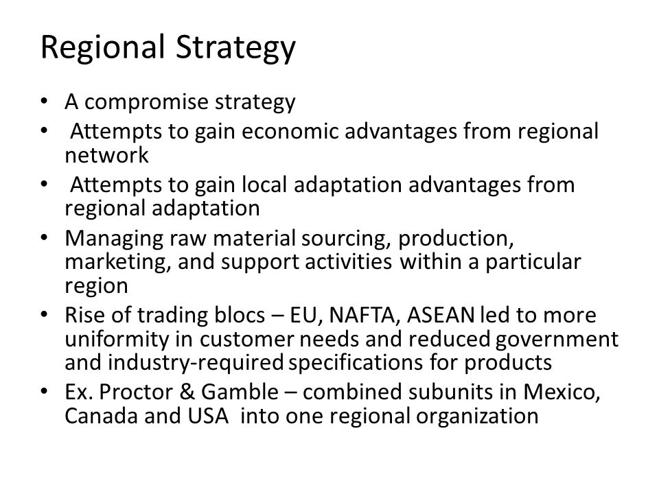 Regional Strategy A compromise strategy
