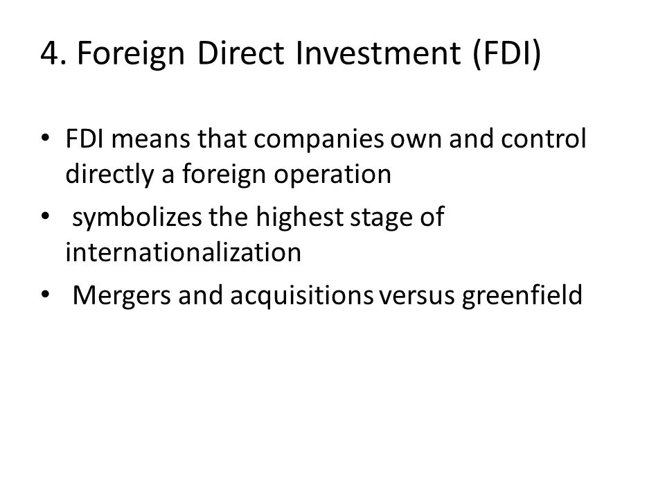 4. Foreign Direct Investment (FDI)