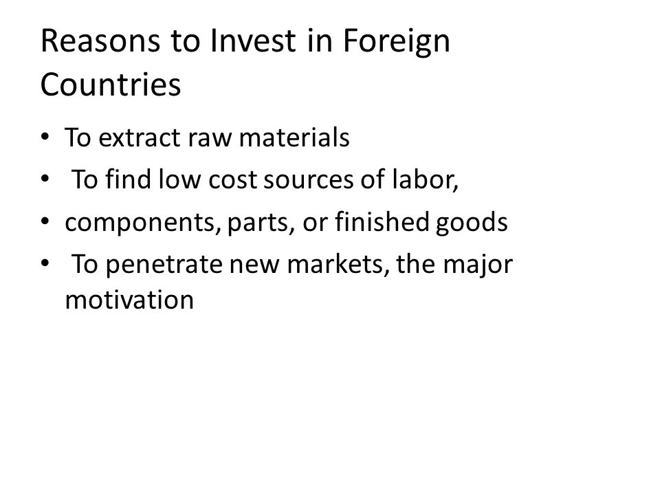 Reasons to Invest in Foreign Countries