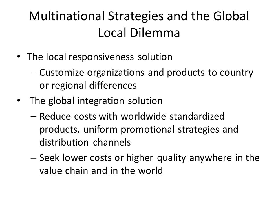 Multinational Strategies and the Global Local Dilemma
