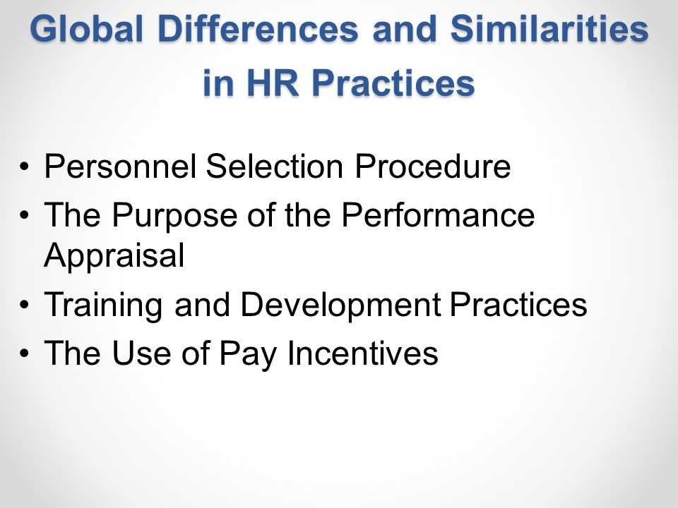 Global Differences and Similarities in HR Practices
