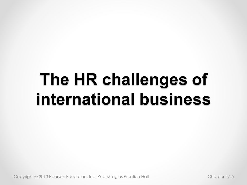 The HR challenges of international business