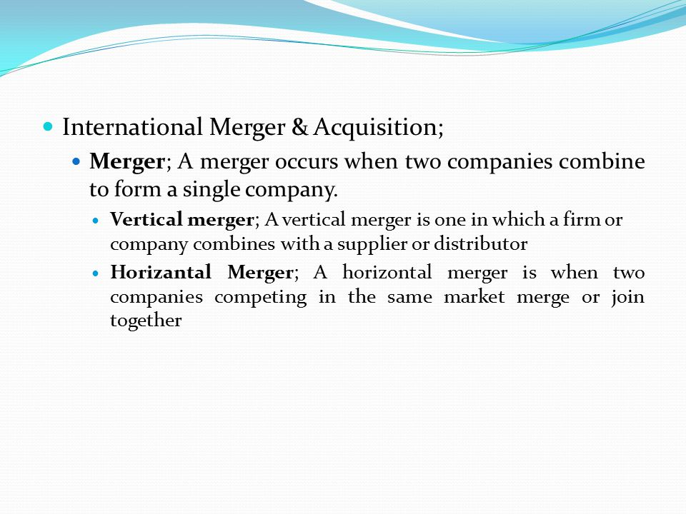 International Merger & Acquisition;