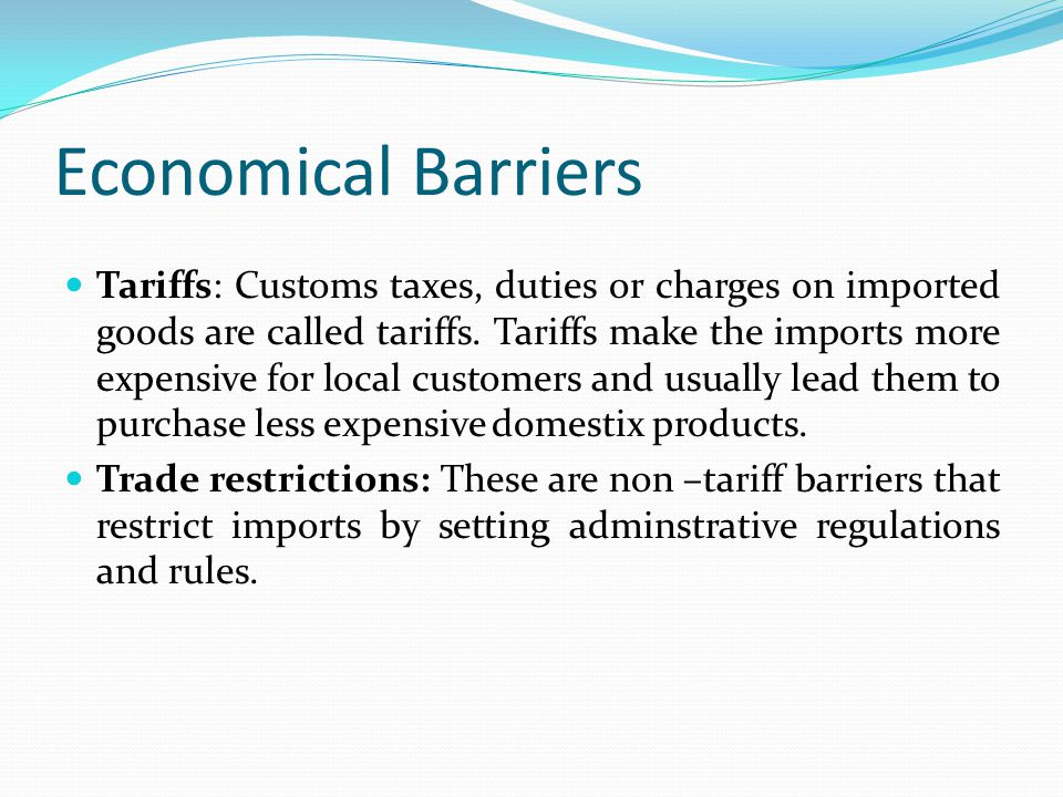 Economical Barriers