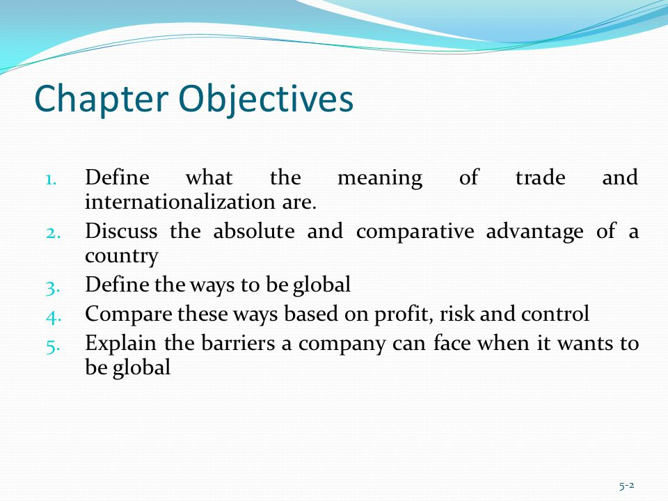 Define what the meaning of trade and internationalization are.