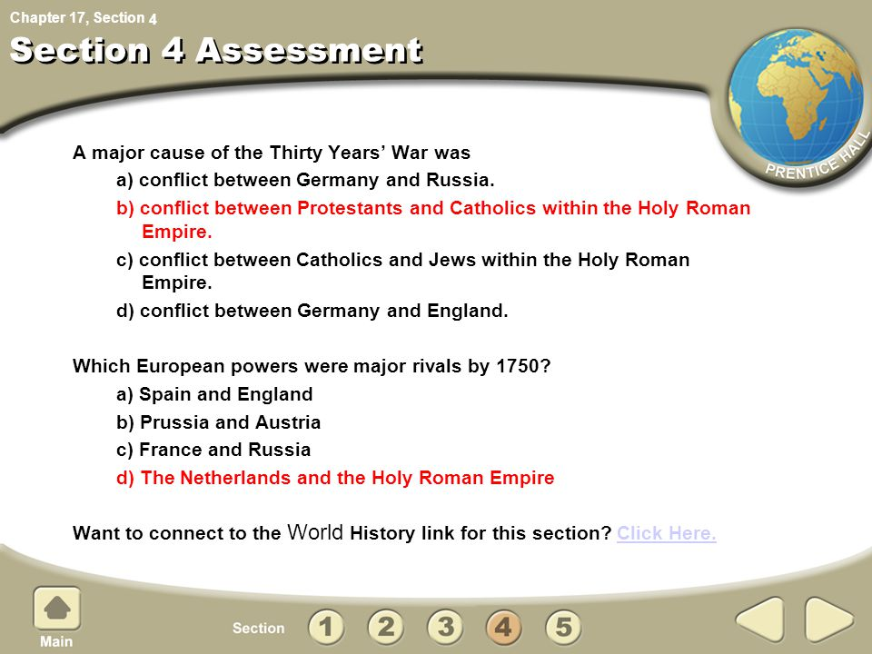 Section 4 Assessment A major cause of the Thirty Years' War was