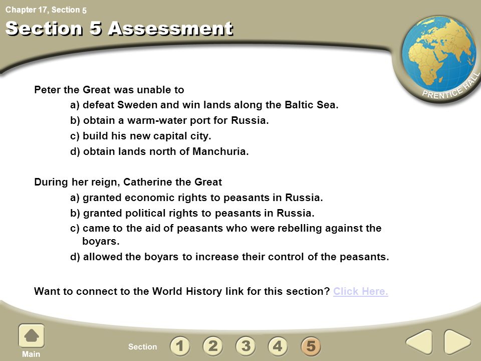 Section 5 Assessment Peter the Great was unable to