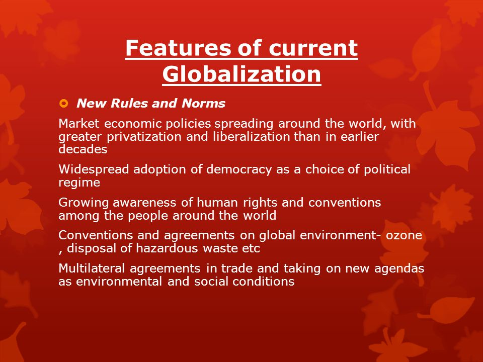 Features of current Globalization