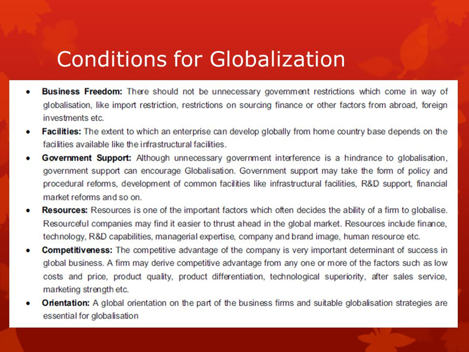 Conditions for Globalization