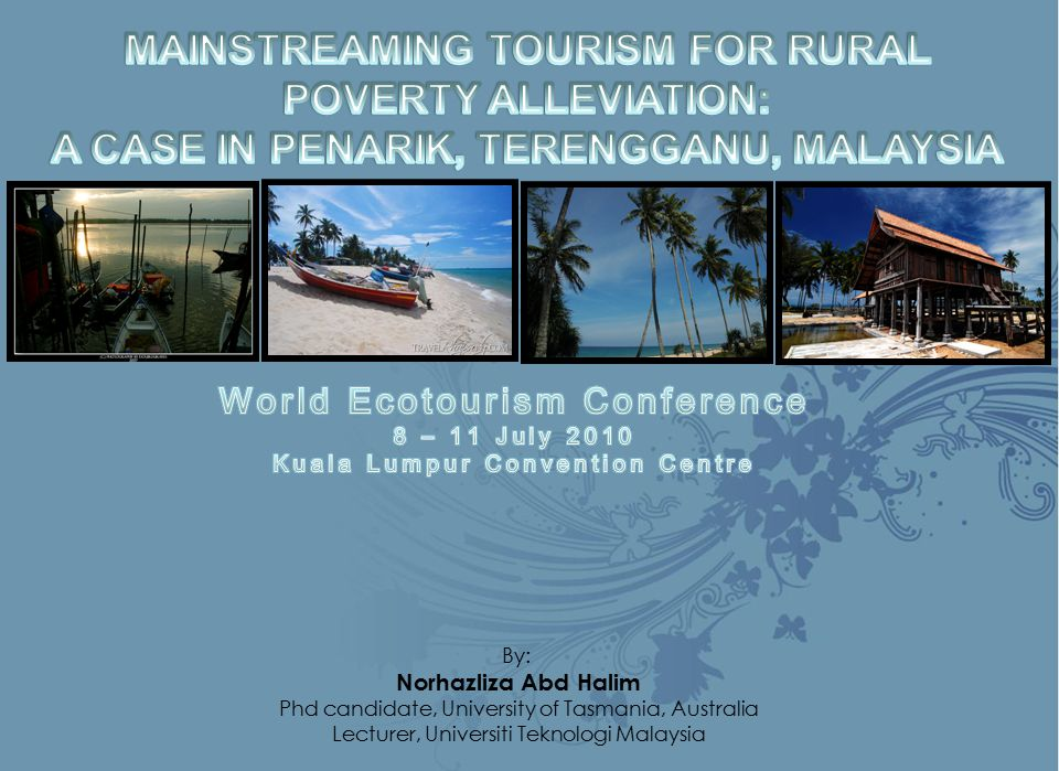 MAINSTREAMING TOURISM FOR RURAL POVERTY ALLEVIATION: