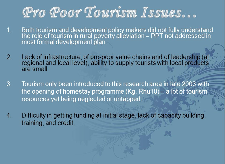 Pro Poor Tourism Issues…