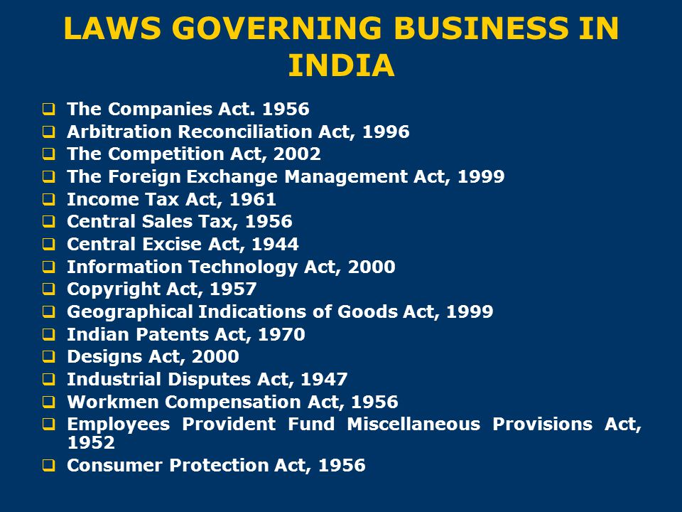 LAWS GOVERNING BUSINESS IN INDIA