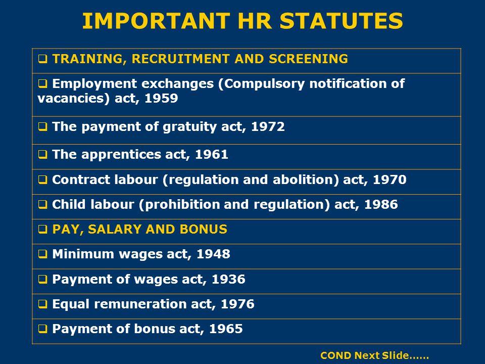 IMPORTANT HR STATUTES TRAINING, RECRUITMENT AND SCREENING