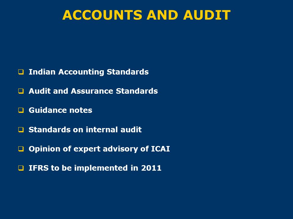ACCOUNTS AND AUDIT Indian Accounting Standards