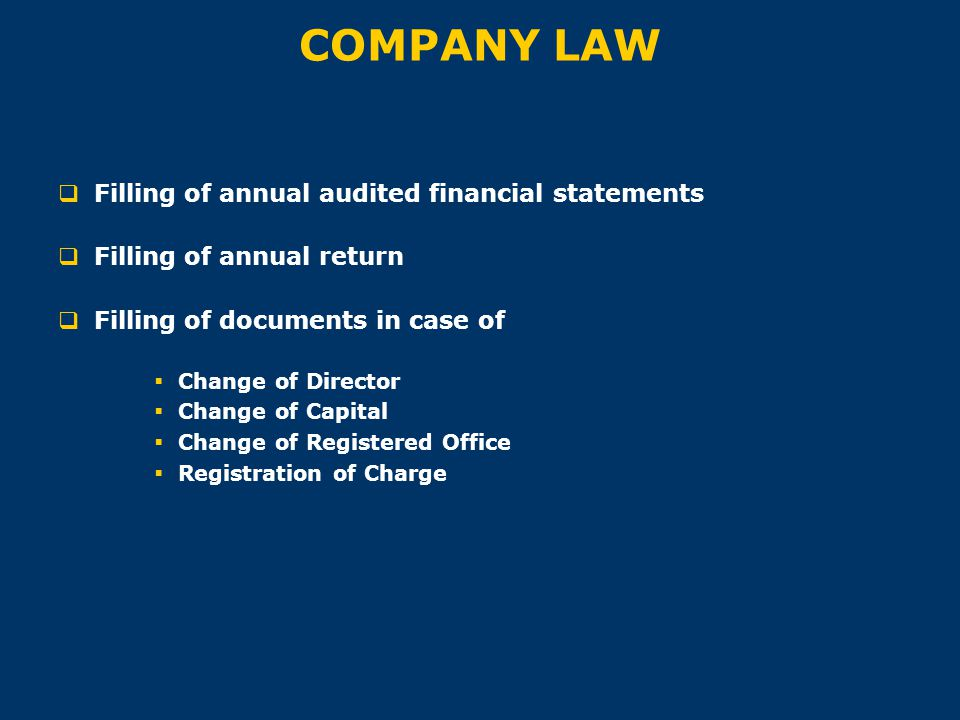 COMPANY LAW Filling of annual audited financial statements