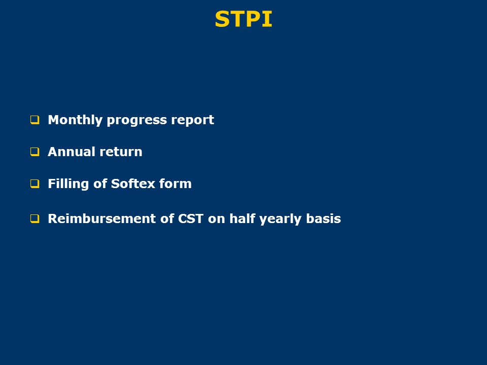 STPI Monthly progress report Annual return Filling of Softex form