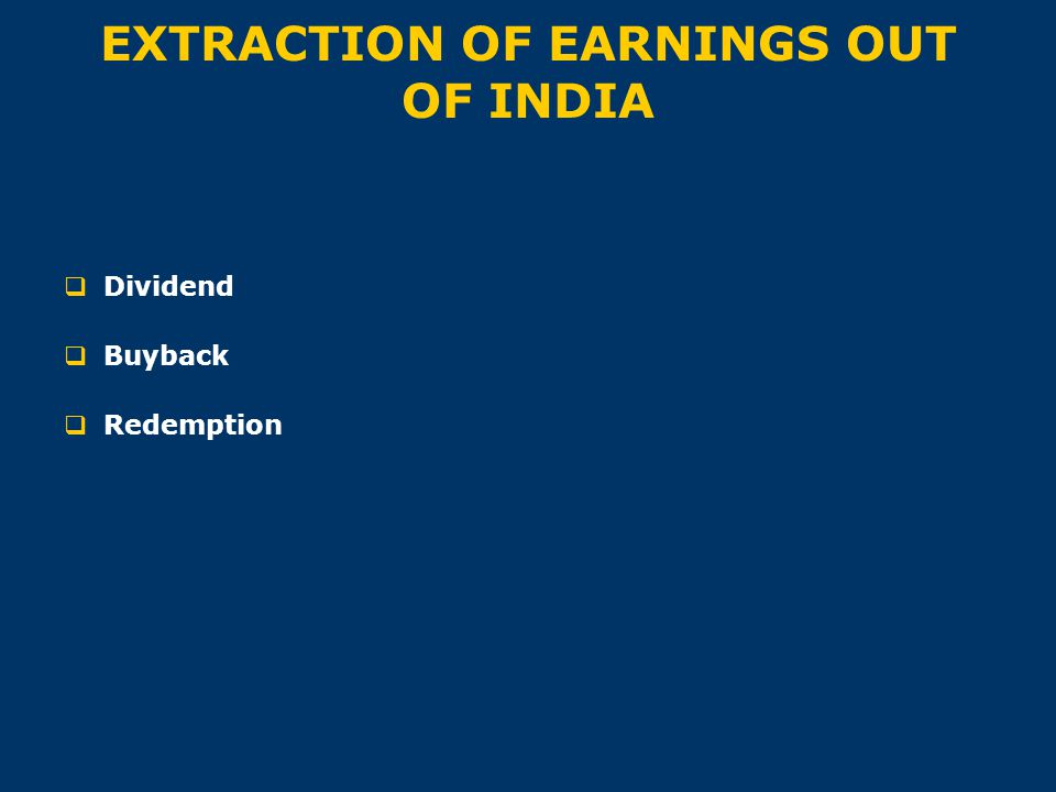 EXTRACTION OF EARNINGS OUT OF INDIA