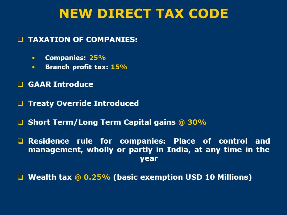 NEW DIRECT TAX CODE TAXATION OF COMPANIES: GAAR Introduce
