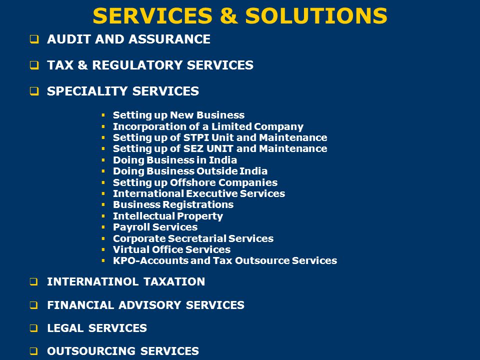 SERVICES & SOLUTIONS AUDIT AND ASSURANCE TAX & REGULATORY SERVICES