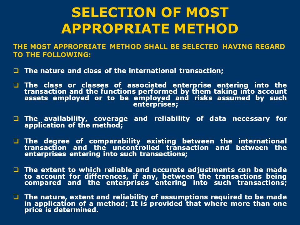 SELECTION OF MOST APPROPRIATE METHOD