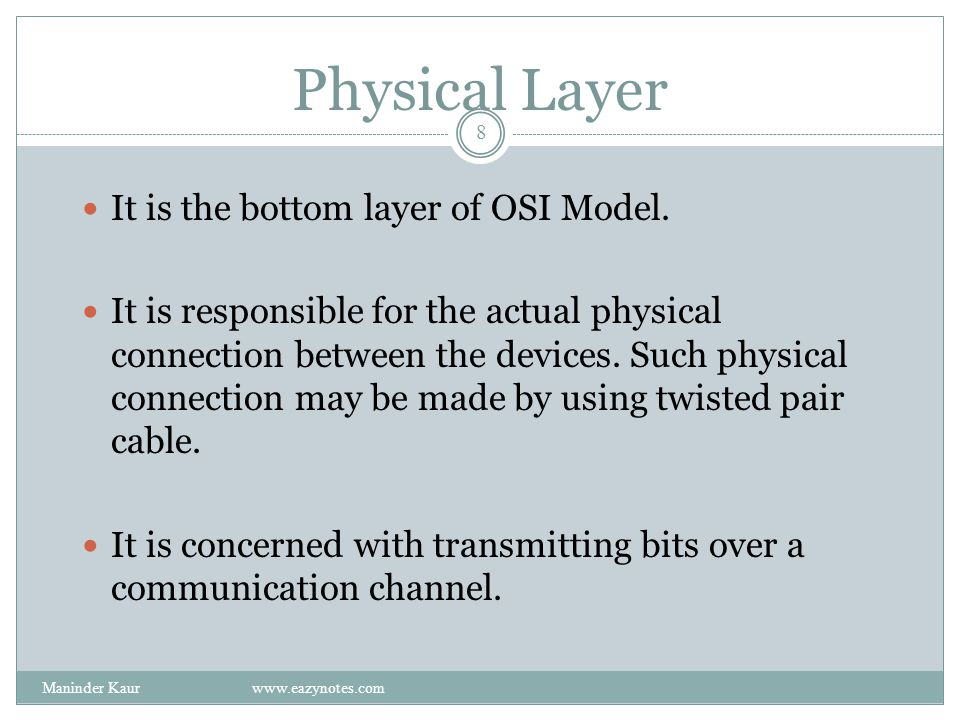 Physical Layer It is the bottom layer of OSI Model.