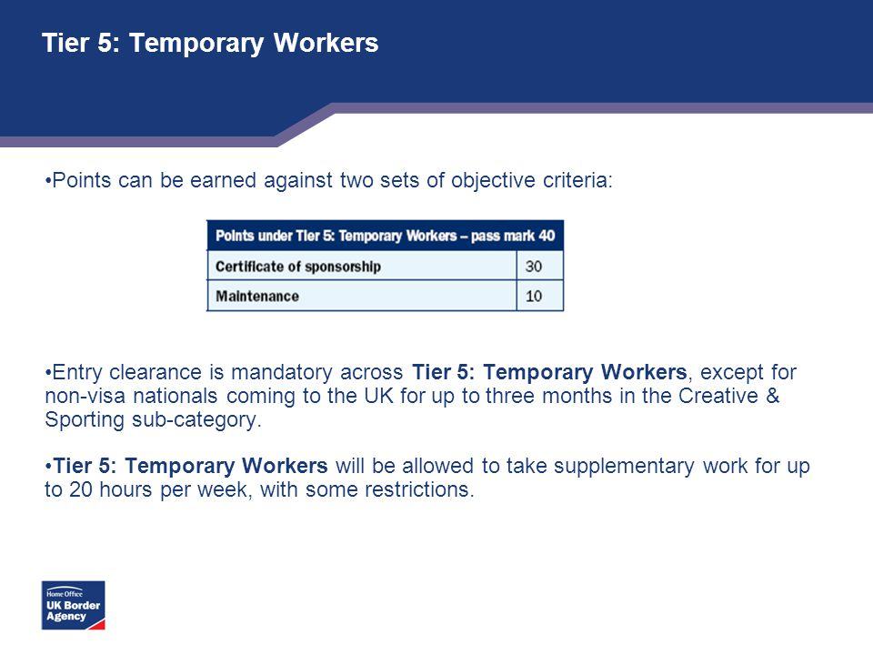 Tier 5: Temporary Workers