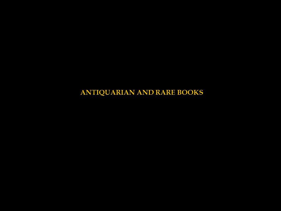 ANTIQUARIAN AND RARE BOOKS