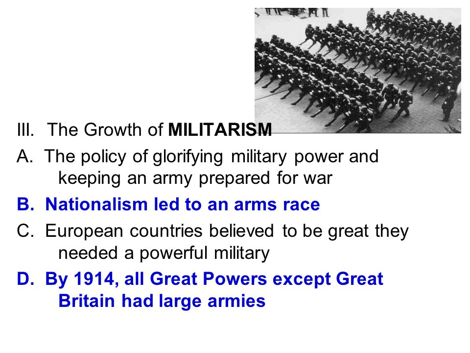 III. The Growth of MILITARISM