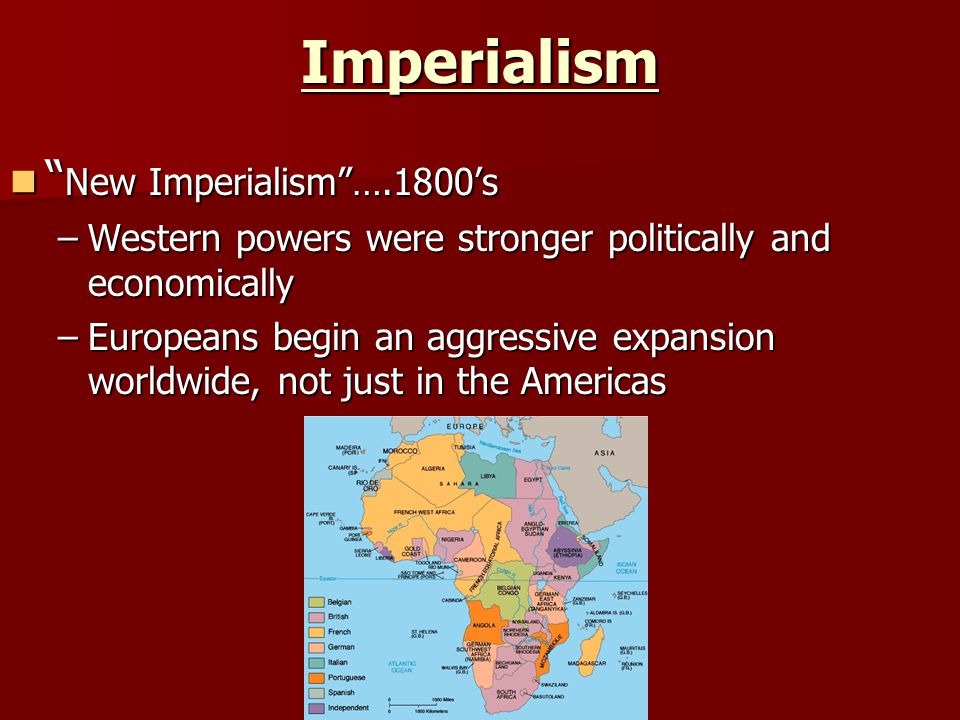 Imperialism New Imperialism ….1800's