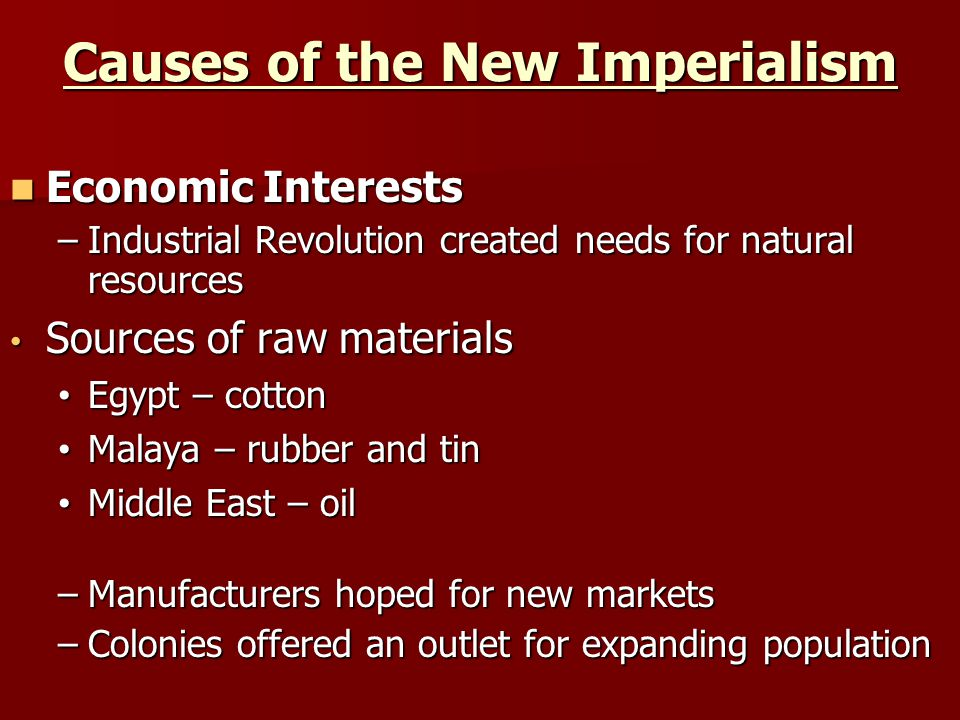 Causes of the New Imperialism