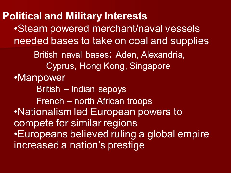 Political and Military Interests