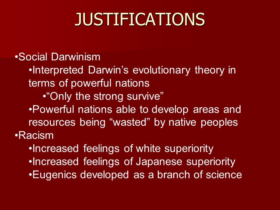 JUSTIFICATIONS Social Darwinism