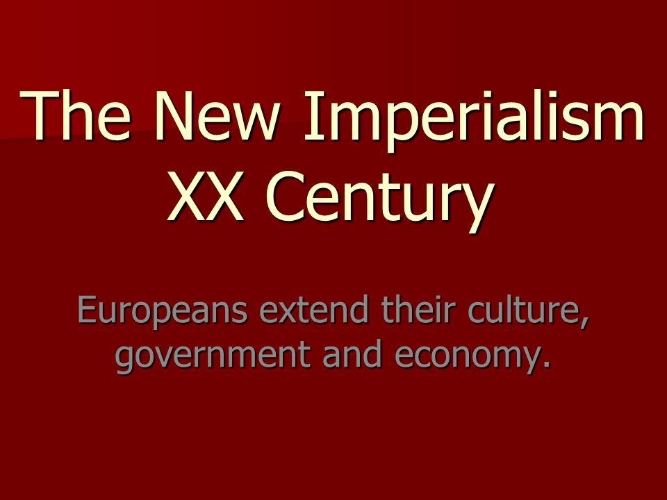 The New Imperialism XX Century