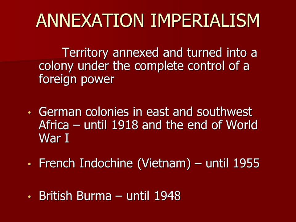 ANNEXATION IMPERIALISM