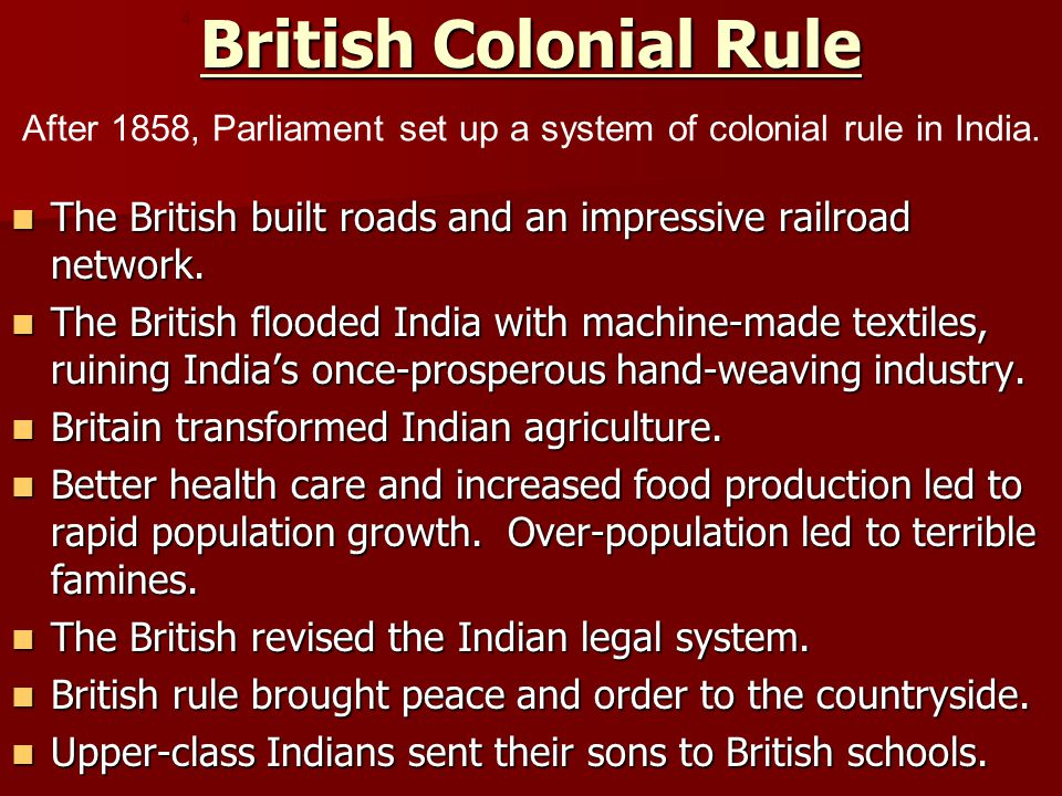 After 1858, Parliament set up a system of colonial rule in India.