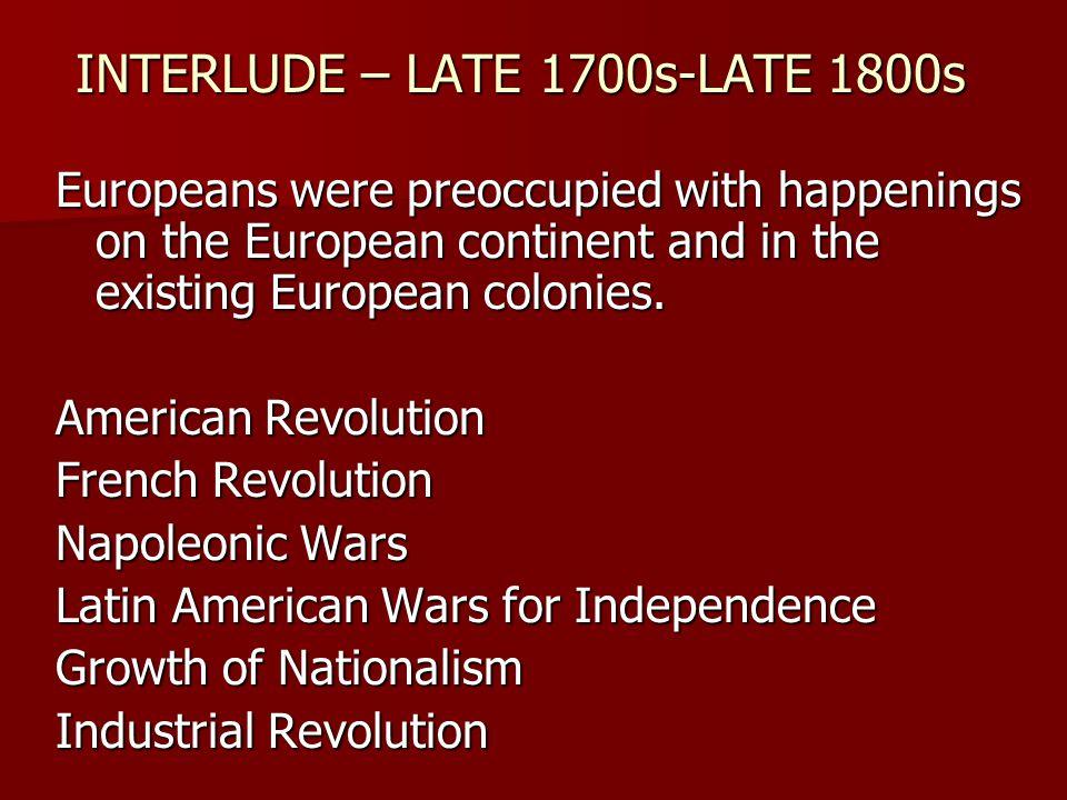 INTERLUDE – LATE 1700s-LATE 1800s