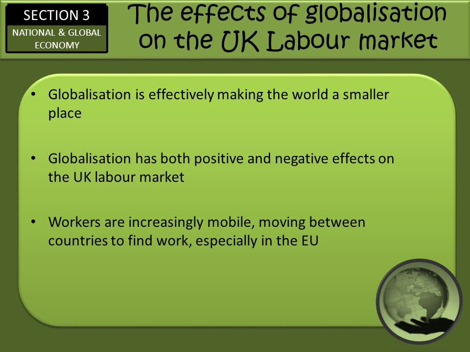 The effects of globalisation on the UK Labour market
