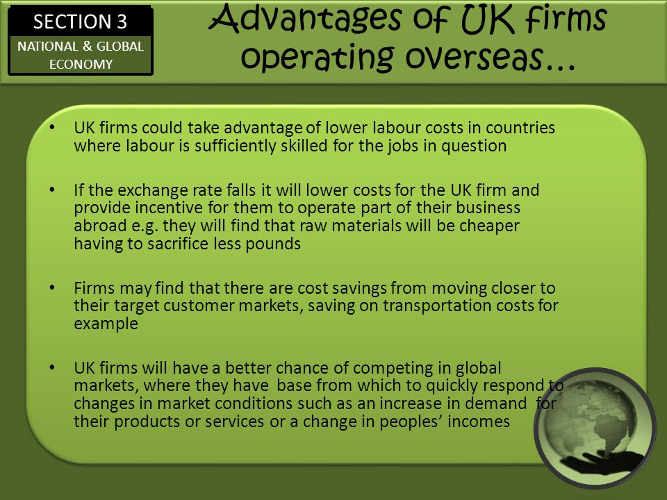 Advantages of UK firms operating overseas…