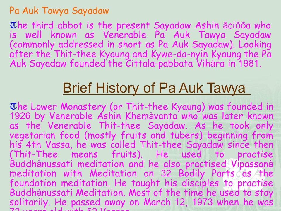 Brief History of Pa Auk Tawya