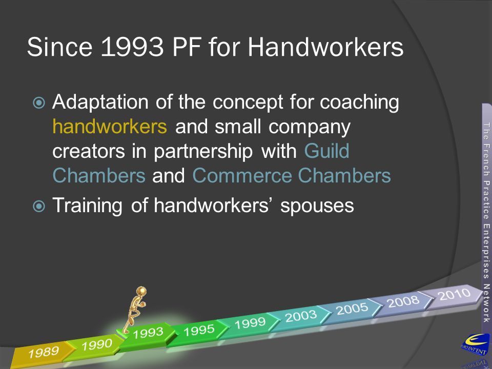 Since 1993 PF for Handworkers