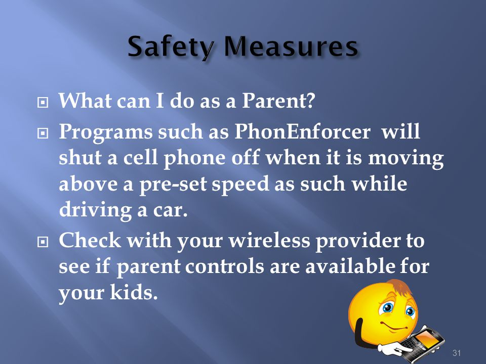 Safety Measures What can I do as a Parent