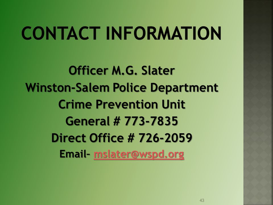 Winston-Salem Police Department Email– mslater@wspd.org