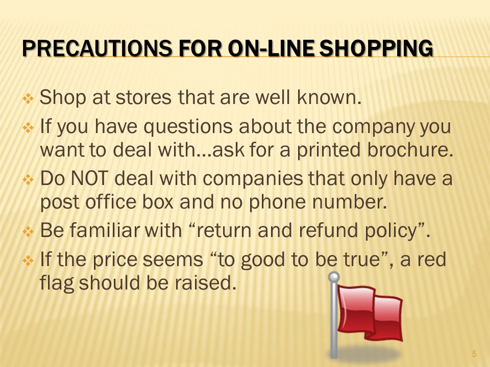 Precautions for On-Line shopping