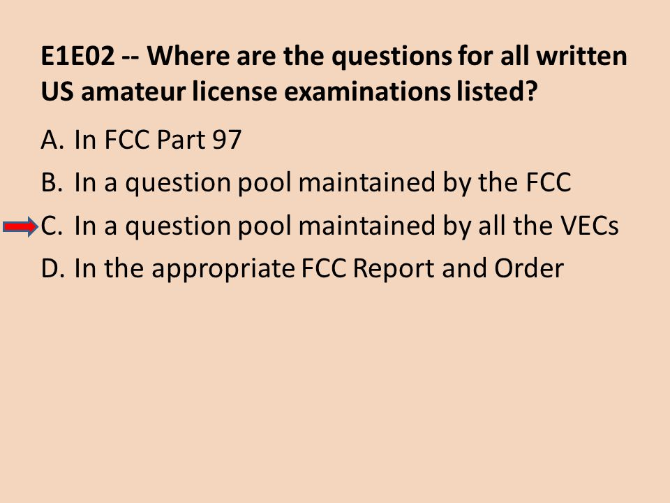 E1E02 -- Where are the questions for all written US amateur license examinations listed