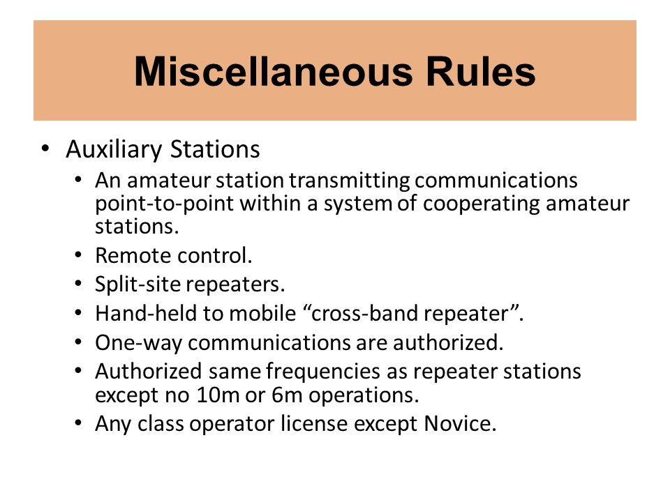 Miscellaneous Rules Auxiliary Stations