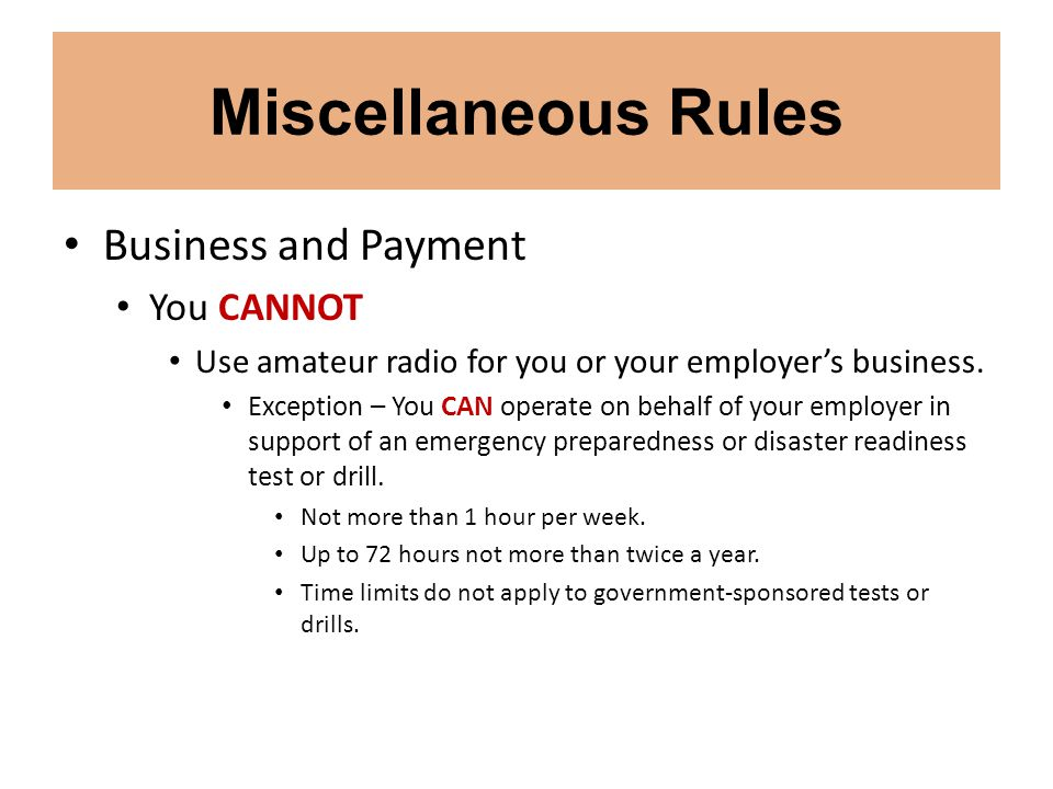 Miscellaneous Rules Business and Payment You CANNOT