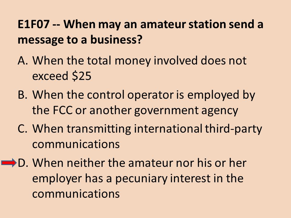 E1F07 -- When may an amateur station send a message to a business