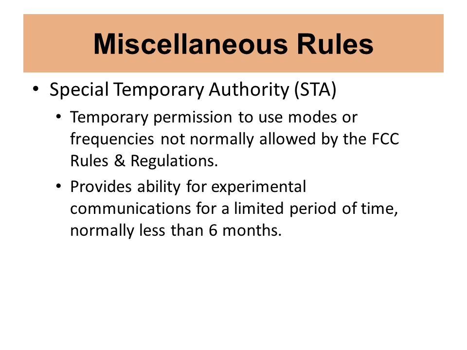 Miscellaneous Rules Special Temporary Authority (STA)