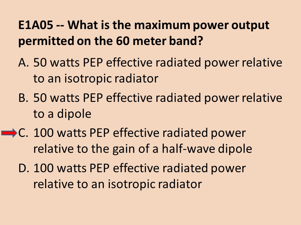 E1A05 -- What is the maximum power output permitted on the 60 meter band