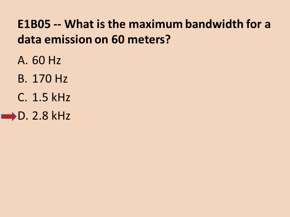 E1B05 -- What is the maximum bandwidth for a data emission on 60 meters
